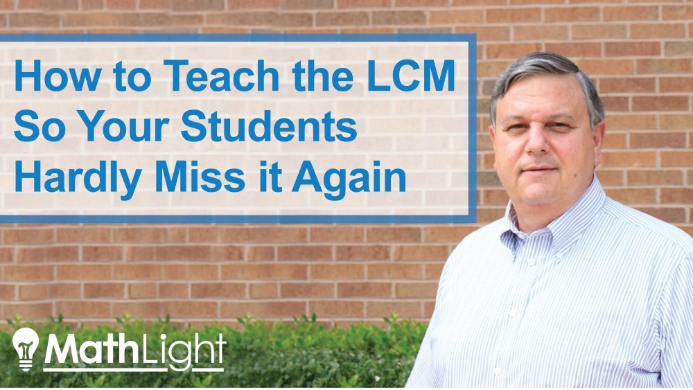 How to teach the LCM so your students hardly miss it again