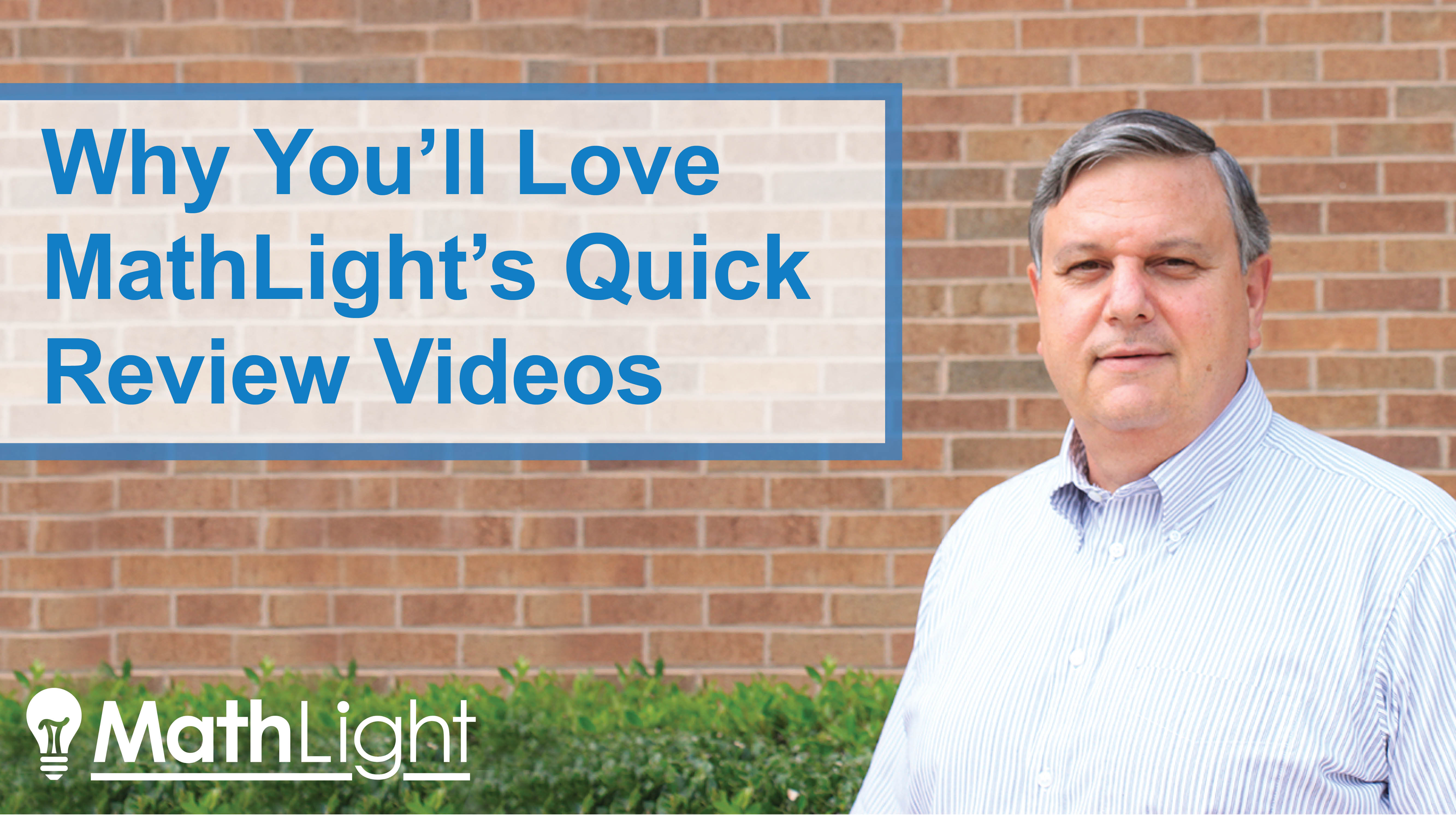 why you'll love mathlight's quick review videos