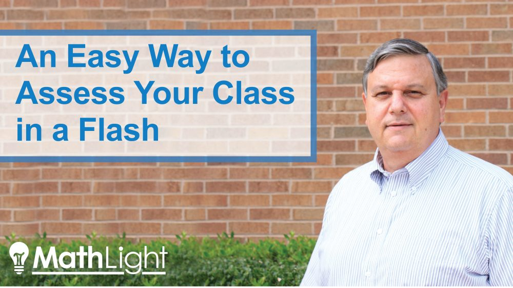 An easy way to assess your class in a flash