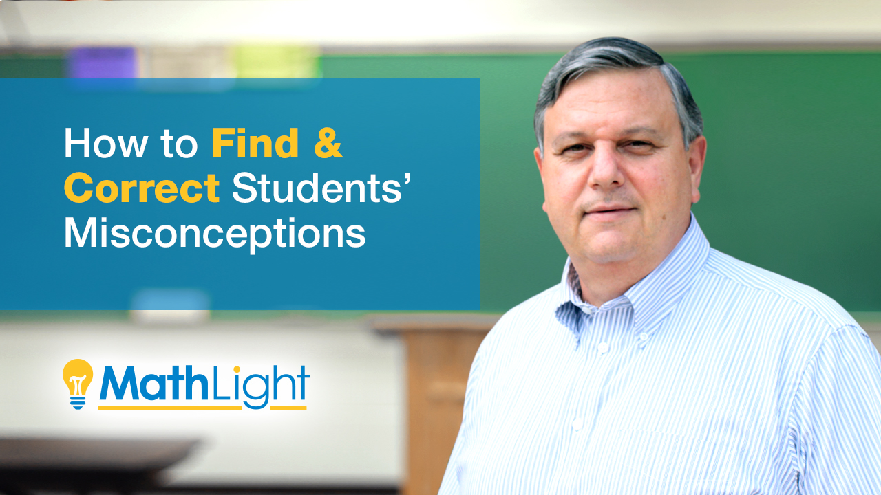 math teacher tips: find & correct student misconceptions
