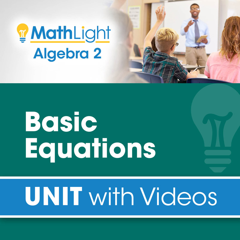 Basic Equations Algebra 2 Unit